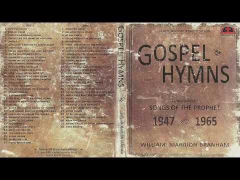 Gospel Hymns - Songs of the Prophet William Branham CD-2  (Full HD)