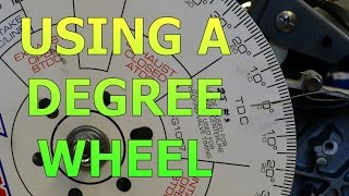 Setting Up A Degree Wheel And Finding True Top Dead Center (TDC)