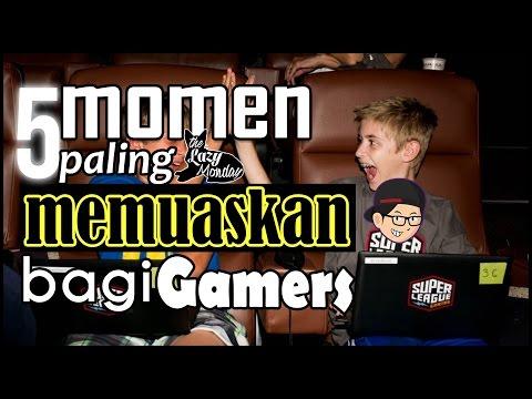5 Momen Paling MEMUASKAN Bagi Gamers - TLM List