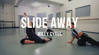Miley Cyrus - Slide Away  | Grace Pictures Film | Karen Estabrook Choreography