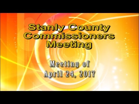 Stanly County Commissioners meeting held 4/24/2017