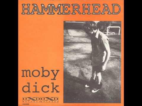Hammerhead - Moby Dick