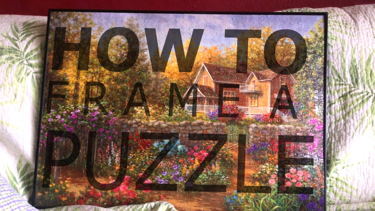 How To Frame A Puzzle  YouTube