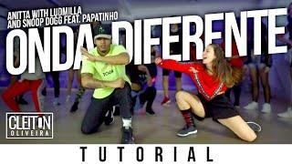 Onda Diferente - Anitta ft. Ludmilla  (TUTORIAL ) Cleiton Oliveira / IG: @CLEITONRIOSWAG