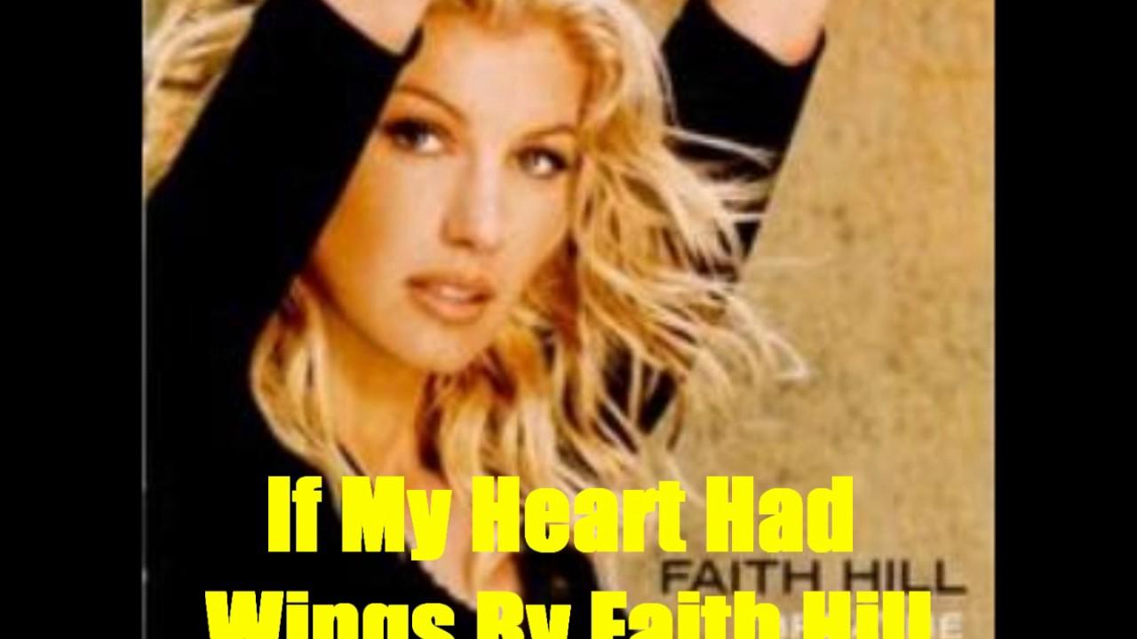 If my heart had wings faith hill