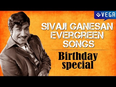 Sivaji Ganesan Evergreen Hit Songs : Birthday Special