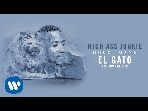 Gucci Mane - Rich Ass Junkie [Official Audio]
