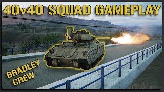 Bustin Out the BRADLEY! (Full Game Bradley Crew) - 40v40 Squad Gameplay