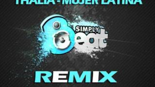 Thalia - Mujer latina (SIMPLY BEAT remix 2012)