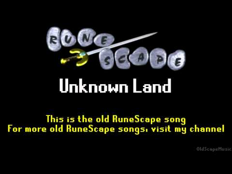 Old RuneScape Soundtrack: Unknown Land