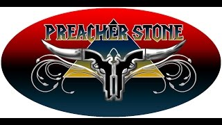 NEW Preacher Stone - And Then Some