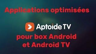 Store d'applications Aptoide TV pour box Android et Android TV   Apps Android optimisées pour télé