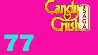 Candy Crush Saga Level 77 Livello 77
