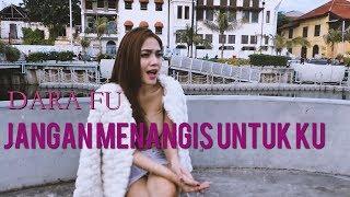 Dara Fu - Jangan Menangis Untukku (Dangdut Koplo Version)