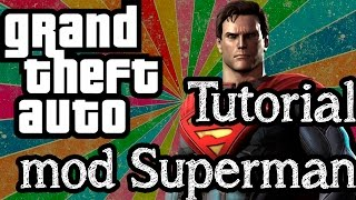 Tutorial – Como instalar o mod Superman no GTA IV