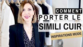 Cover images COMMENT PORTER LE SIMILI CUIR ? Conseils mode & inspirations mode