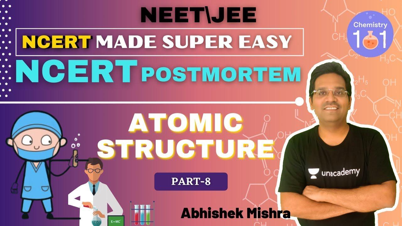 General Organic Chemistry | Part-1 | NCERT Postmortem | NCERT Line by Line | NEET/JEE