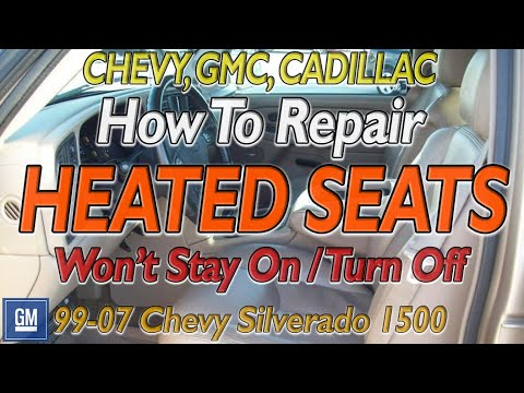 GM Chevy Silverado HEATED SEATS Won't Turn On How To FIX Troubleshooting Heated Leather Seat Repair