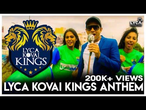 Lyca Kovai Kings Anthem | Karthick | Lyca Kovai Kings