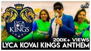Lyca Kovai Kings Anthem  Karthick  Lyca Kovai Kings