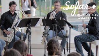 Brasília Sax Quarteto - Quatour in FA Mineur | Sofar Brasília