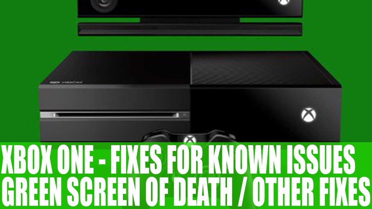 Xbox One Fixes For Currently Known Problems Such As