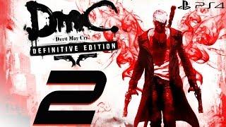 DmC Devil May Cry Definitive Edition - 60fps Walkthrough Part 2 - Home Truths