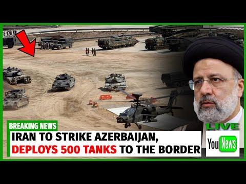 IRAN TO STRIKE AZERBAIJAN! Iran sent hundreds of tanks TO  the border of Azerbaijan.