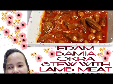 EDAM BAMIA//OKRA STEW WITH LAMB MEAT//ARABIC FOOD//MIDDLE EASTERN MENU