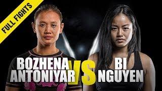 Bozhena Antoniyar vs. Bi Nguyen   ONE Full Fight   Atomweight Thriller   July 2019