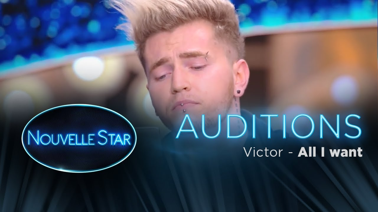 Download Victor : All I Want  - Auditions - Nouvelle Star 2017