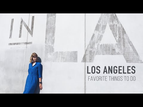 My favorite things to do in LA | Los Angeles travel video