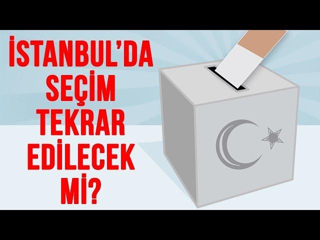 İstanbul'da tekrar seçim olacak mı?