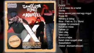 Ganxta Zolee és a Kartel - X (teljes album)