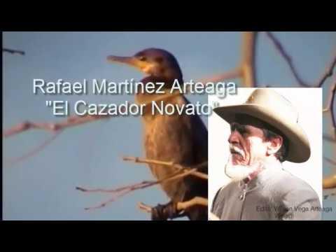 "PLEGARIA HUMANA - RAFAEL MARTINEZ ARTEAGA ""El Cazador Novato"""