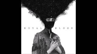 Baixar - Royal Blood Royal Blood 2014 Full Album Grátis