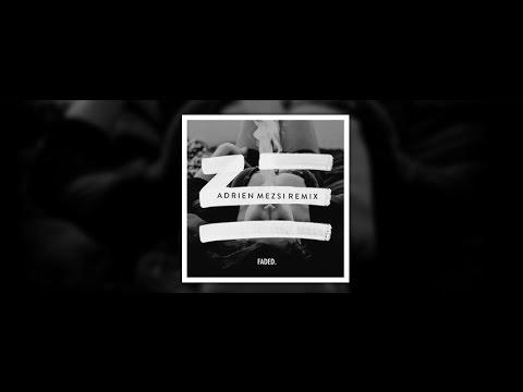 ZHU - Faded (Adrien Mezsi Remix)
