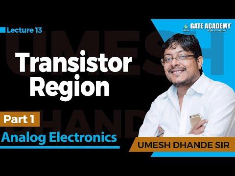 Transistor Region(Part-1)   Analog Electronics