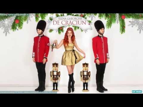 Elena Gheorghe - De Craciun (Official Single)