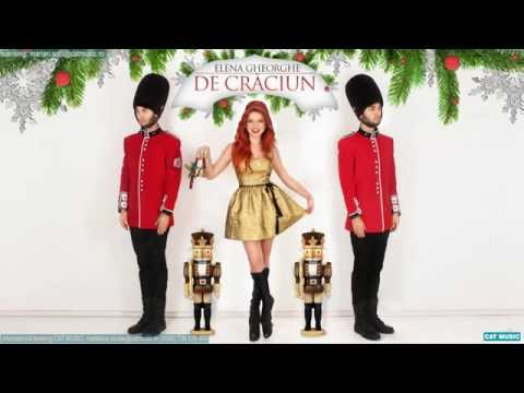 Elena Gheorghe - De Craciun (Official Single)