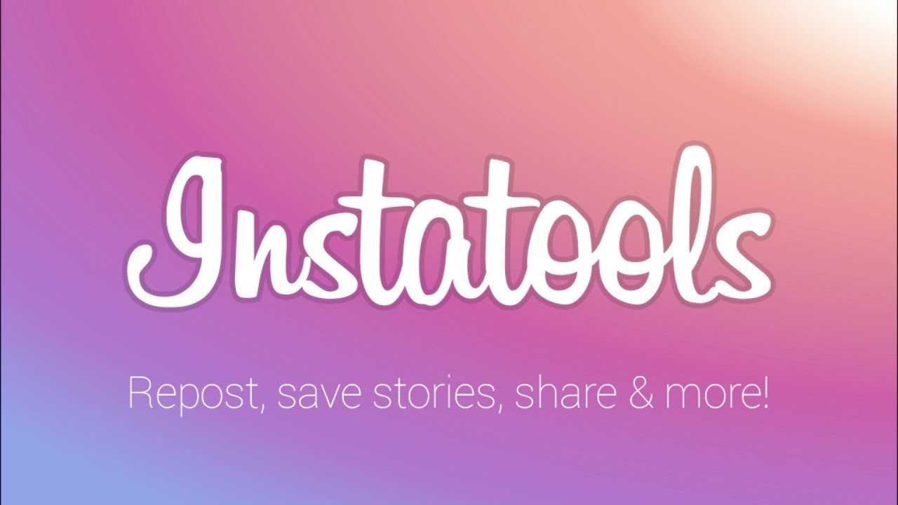 Repost and save - Instatools for Instagram