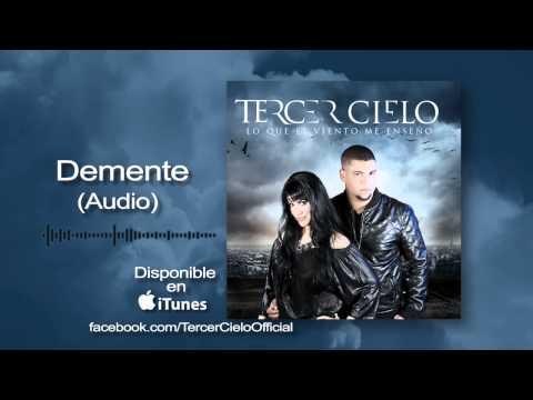 Tercer Cielo y Annette Moreno- Demente (Audio)