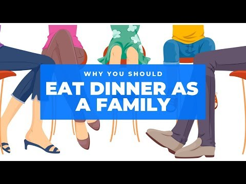 Why You Should Eat Dinner As A Family | Family Dinners