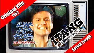 reggae melow Itang Yunasz ~ Klak Klik Kluk / Cinta Pertama (original klip/edit) 1987