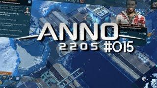 ANNO 2205 [Deutsch] #015 Der Mann im Mond schaut zu || ANNO 2205 Lets Play  [HD+]
