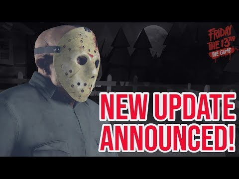 New Update for Friday the 13th: The Game Changes Everything