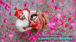 Dil Di Dua || Wedding Song 2018 ||  Gurpreet Weds Manpreet ||  RD Wedding Photography || Batala ||