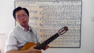 Học guitar căn bản cho người mới bắt đầu - Bài 17: LỆ ĐÁ - điệu BLUES