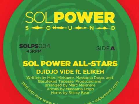 Sol Power All-Stars - Djidjo Vide (ft Elikeh)