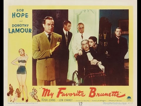 My Favorite Brunette 1947 (Bob Hope & Dorothy Lamour) 720p FULL MOVIE HD